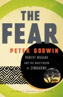The Fear: Robert Mugabe and the Martyrdom of Zimbabwe book cover