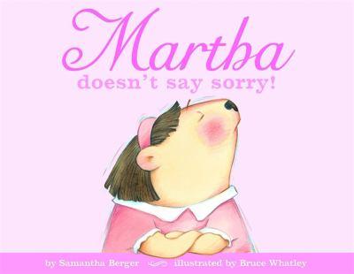 Martha doesn't say sorry!