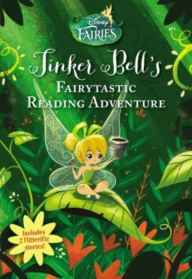 Tinker Bell's fairytastic reading adventure