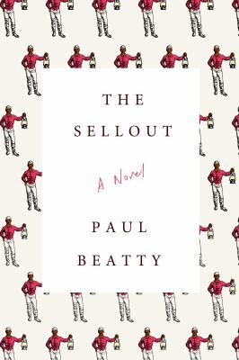 The sellout by Paul Beatty.