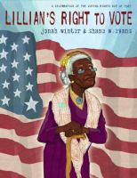 Lillian's right to vote : a celebration of the Voting Rights Act of 1965 book cover