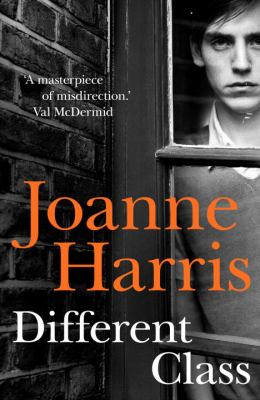 Different class by Joanne Harris.