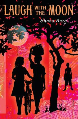 Cover of Laugh with the Moon by Shana Burg