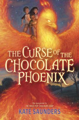 The curse of the chocolate phoenix :