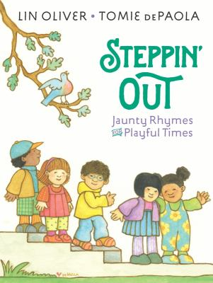 Steppin' out : jaunty rhymes for playful times