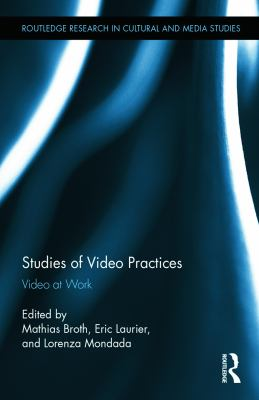 Studies of Video Practices: Video at Work