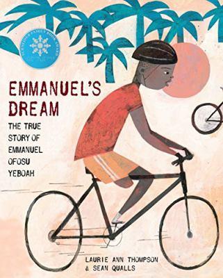 Emmanuel's dream : the true story of Emmanuel Ofosu Yeboah