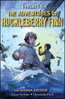 The Adventures of Huckleberry Finn  by Mark Twain, Adam Sexton and Hyeondo Park