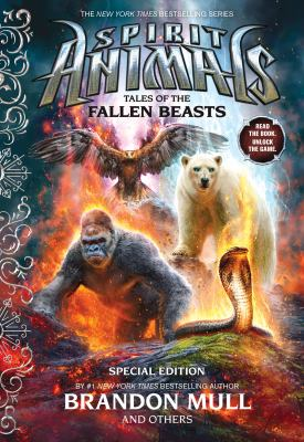 Tales of the fallen beasts by Brandon Mull, Emily Seife, Nick Eliopulos, Gavin Brown, Billy Merrell.