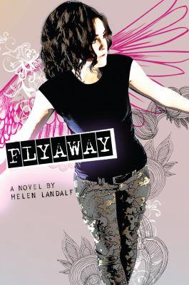 Cover of Flyaway by Helen Landalf