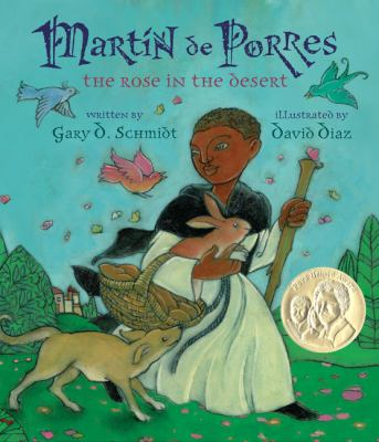 Martín de Porres : the rose in the desert