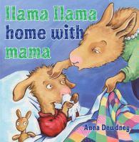Llama Llama, Home with Mama book cover