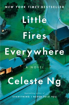 Celeste Ng: Little Fires Everywhere– A Novel Book Cover