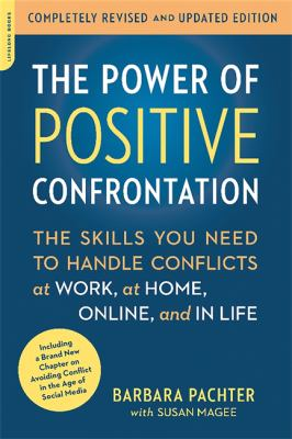 The power of positive confrontation :
