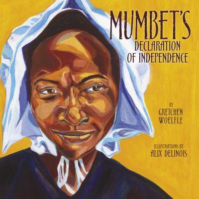 Mumbet's Declaration of Independence