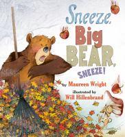 Sneeze, Big Bear, Sneeze! book cover