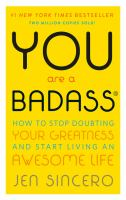 You are a Badass: How to Stop Doubting Your Greatness and Start Living an Awesome Life book cover