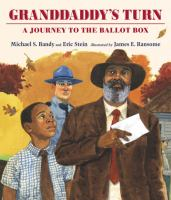 Granddaddy's turn: a journey to the ballot box book cover