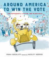 Around America to win the vote : two suffragists, a kitten, and 10,000 miles book cover