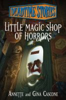 Little Magic Shop of Horrors