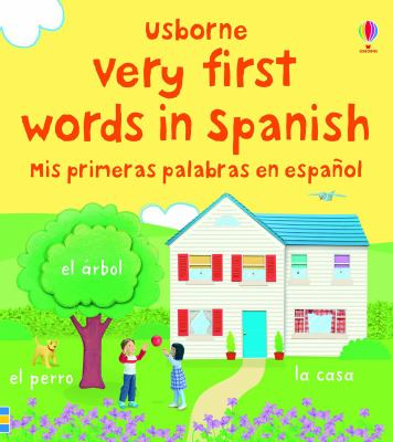 Usborne very first words in Spanish =