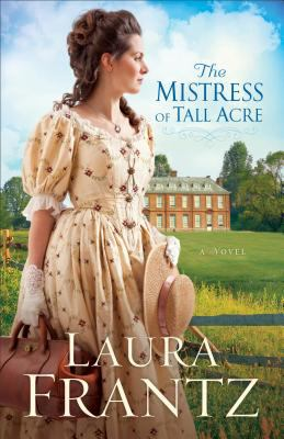 The mistress of Tall Acre :