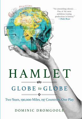 Hamlet, Globe to globe :