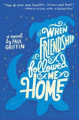 When friendship followed me home :