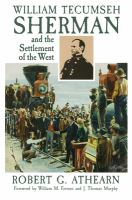 William Tecumseh Sherman and the Settlement of the West
