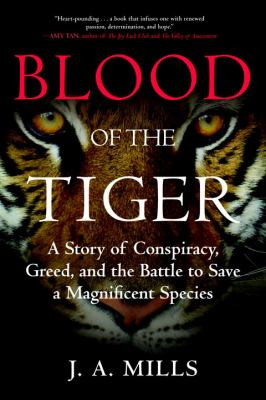 Blood of the tiger :