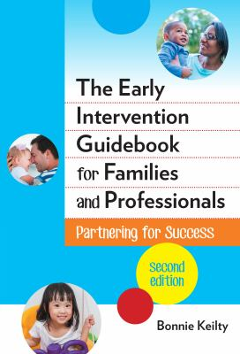 The early intervention guidebook for families and professionals :