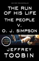 The run of his life: the People v O.J. Simpson book cover