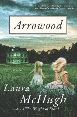 Arrowood : a novel