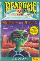 Nightmare on Planet X