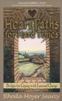 HeartPaths for Hard Times