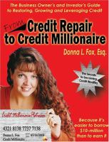From Credit Repair to Credit Millionaire