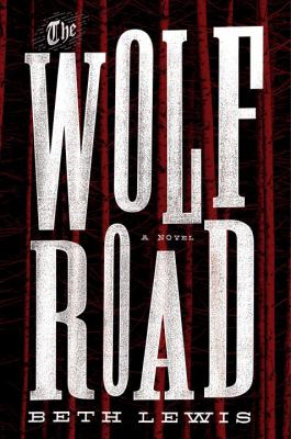 The wolf road :