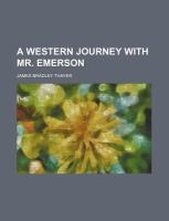 A Western Journey with Mr Emerson