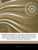 Articles on Libertarian Historians, Including