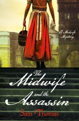 The midwife and the assassin :