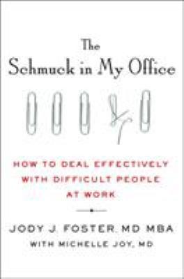 The schmuck in my office :