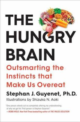 The hungry brain :