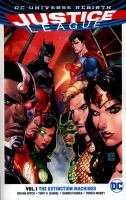 Justice League, Vol 1: The Extinction Machines cover