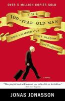 Cover of The 100-Year-Old Man Who Climbed Out the Window and Disappeared