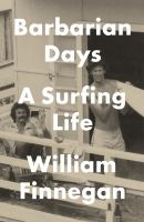 Barbarian Days: A Surfing Life book cover