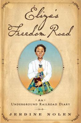 Eliza's freedom road :