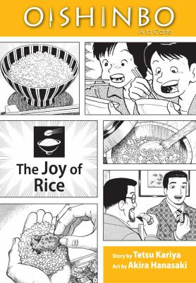 Oishinbo, a la carte. The joy of rice