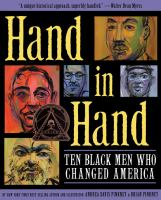 cover of Hand in Hand: Ten Black Men Who Changed America by Andrea Davis Pinkney