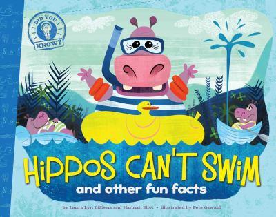 Hippos can't swim :