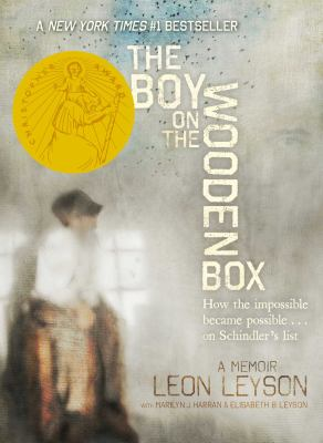 The boy on the wooden box : how the impossible became possible... on Schindler's list